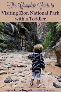 The Complete Guide to Visiting Zion National Park with a Toddler