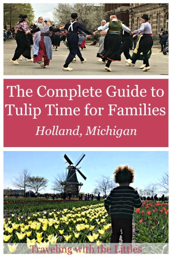 Tulip Time with kids pinterest image with tulips, windmill, and Dutch dancers