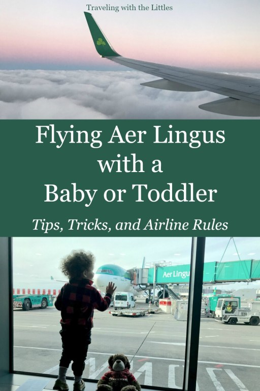 Pinterest image with a photos of the wing of an Aer Lingus Plane on top.  Bottom photo is a child staring out of the window at an Aer Lingus plane in Dublin.