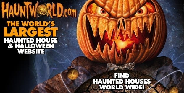 Hauntworld.com Reveals Annual America's 13 Scariest Haunted Houses