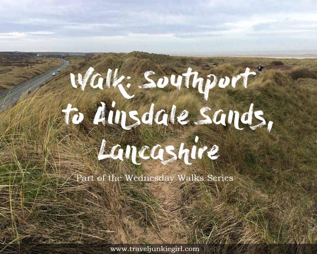 Walk: Southport to Ainsdale, Lancashire, part of the Wednesday walks series by www.traveljunkiegirl.com