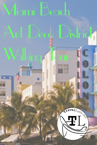 Pin it for Later: Miami Beach Art Deco Art Tour on TravelLatte.net