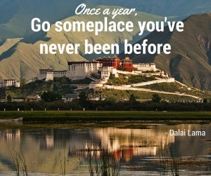 New Year Travel Resolution - Go someplace you've never been - via @TravelLatte
