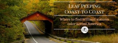 Leaf Peeping Coast to Coast - Autumn Color Across America via @TravelLatte.net