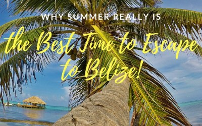 Why Summer Really Is the Best Time to Escape to Belize, via @TravelLatte