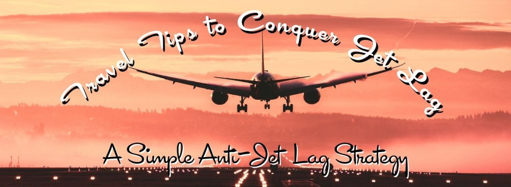 Travel Tips to Conquer Jet Leg from TravelLatte