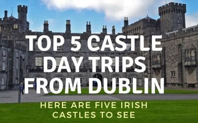 Top 5 Castle Day Trips from Dublin via @TravelLatte.net