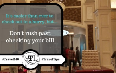 Take time to review your hotel bill - Travel Tips via @TravelLatte.net