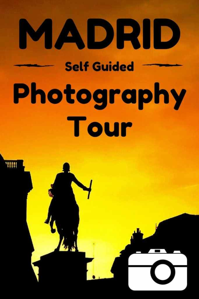 Madrid Self Guided Photography Tour - Pin It