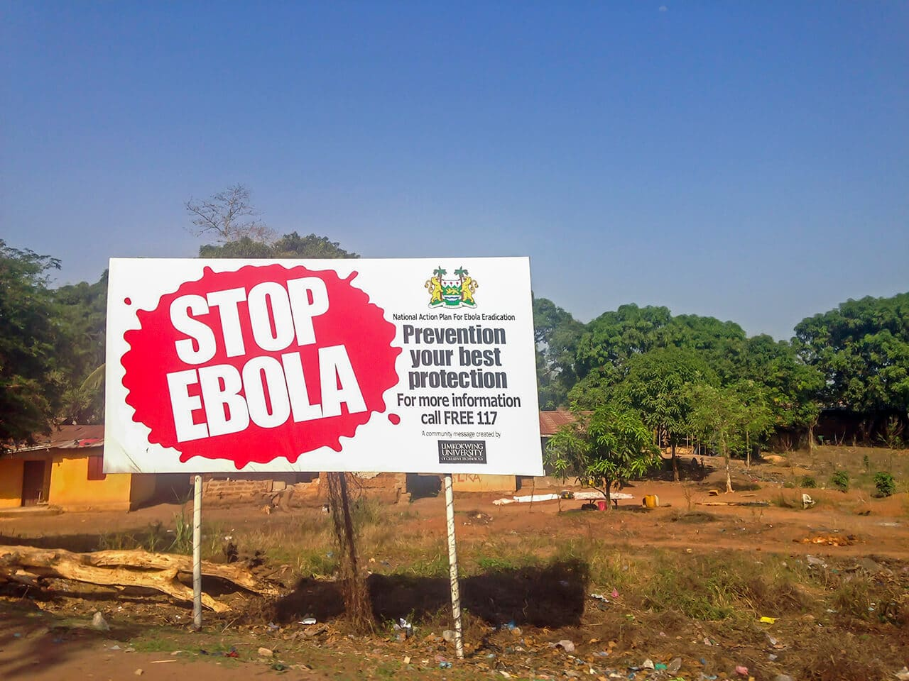 Travel is fatal to prejudice: Stop ebola sign in Sierra Leone