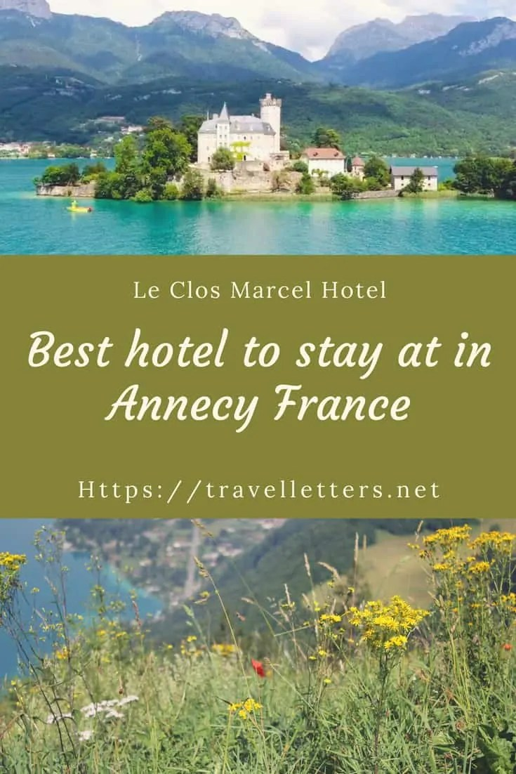 A story about broken dreams, missed hikes, bad weather and most beautiful hotel in Annecy France by the French Alps