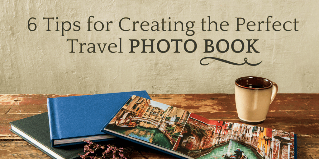 Travel Photobook Cover Ideas : Tips for creating the perfect travel photo book