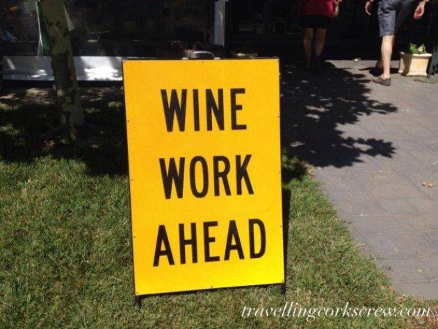Wine Work Ahead Sign