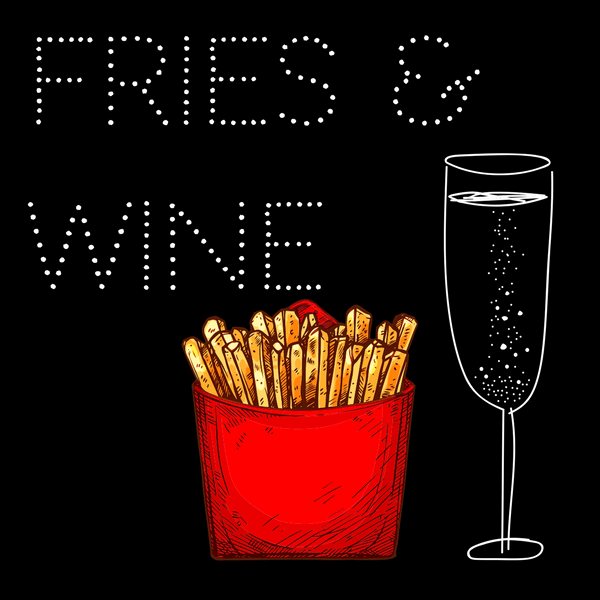 Fries & Wine Matching for National French Fry Day