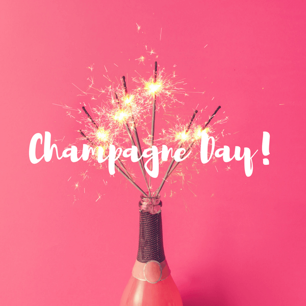 Champagne Day!