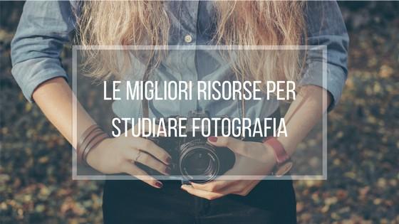Le migliori risorse per studiare fotografia
