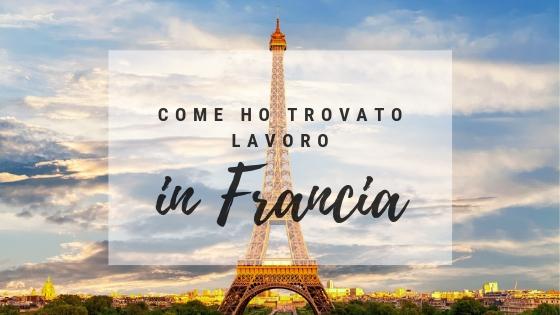 Come ho trovato lavoro in Francia