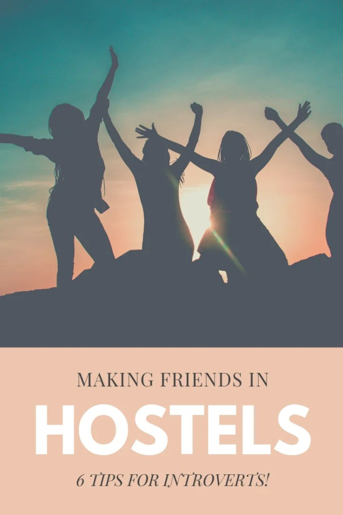 Want to know how to make hostel friends while travelling solo? Here are all of my best tips for introverts and first-time travellers on how to meet people in hostels! #solotravel #hostellife #hostels