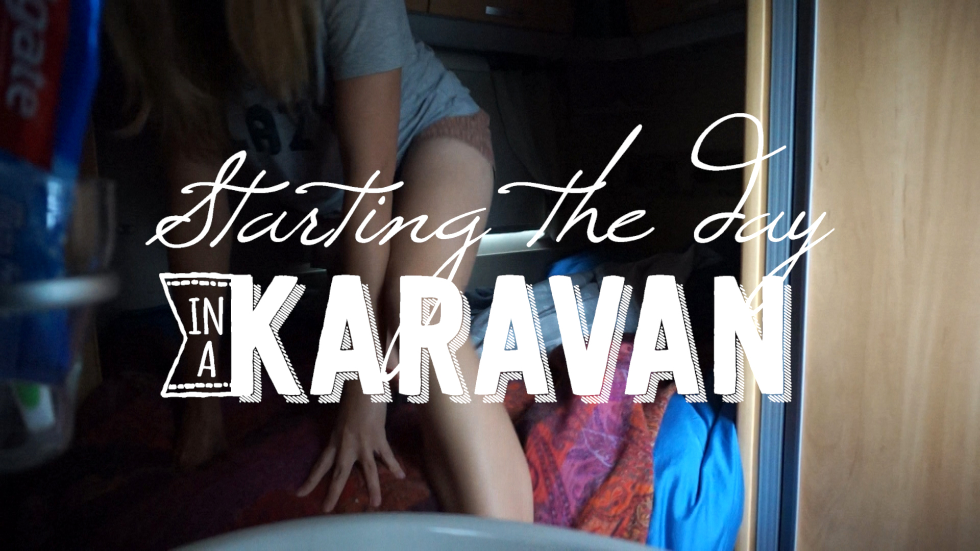 Starting the day in a Karavan