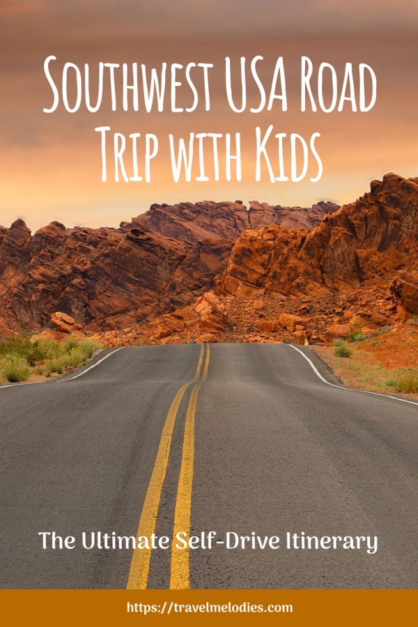 southwest usa road trip with kids the ultimate self drive itinerary