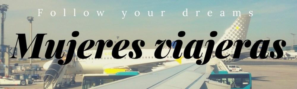 Mujer viajera, ¿qué necesitas llevar a tu viaje?