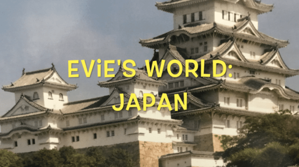 Evie's World: Japan