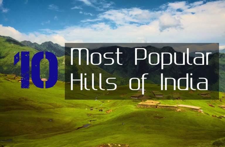 10 Most Popular Hills of India