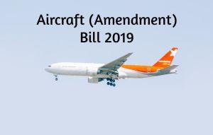 Aircraft Amendment Bill 2019