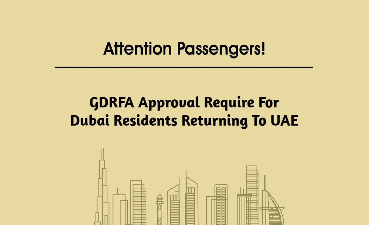 GDRFA Approval Require For Dubai Residents