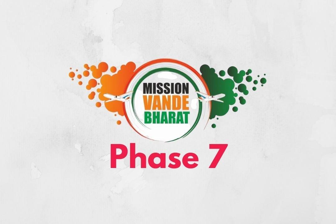 Vande Bharat Mission Phase 7