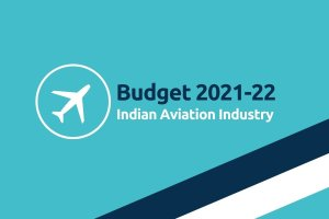 Budget 2021-22 Indian Aviation Industry