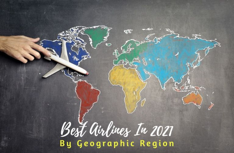 Best Airlines In 2021 By Geographic Region
