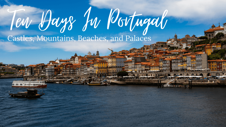 Ten Days In Portugal