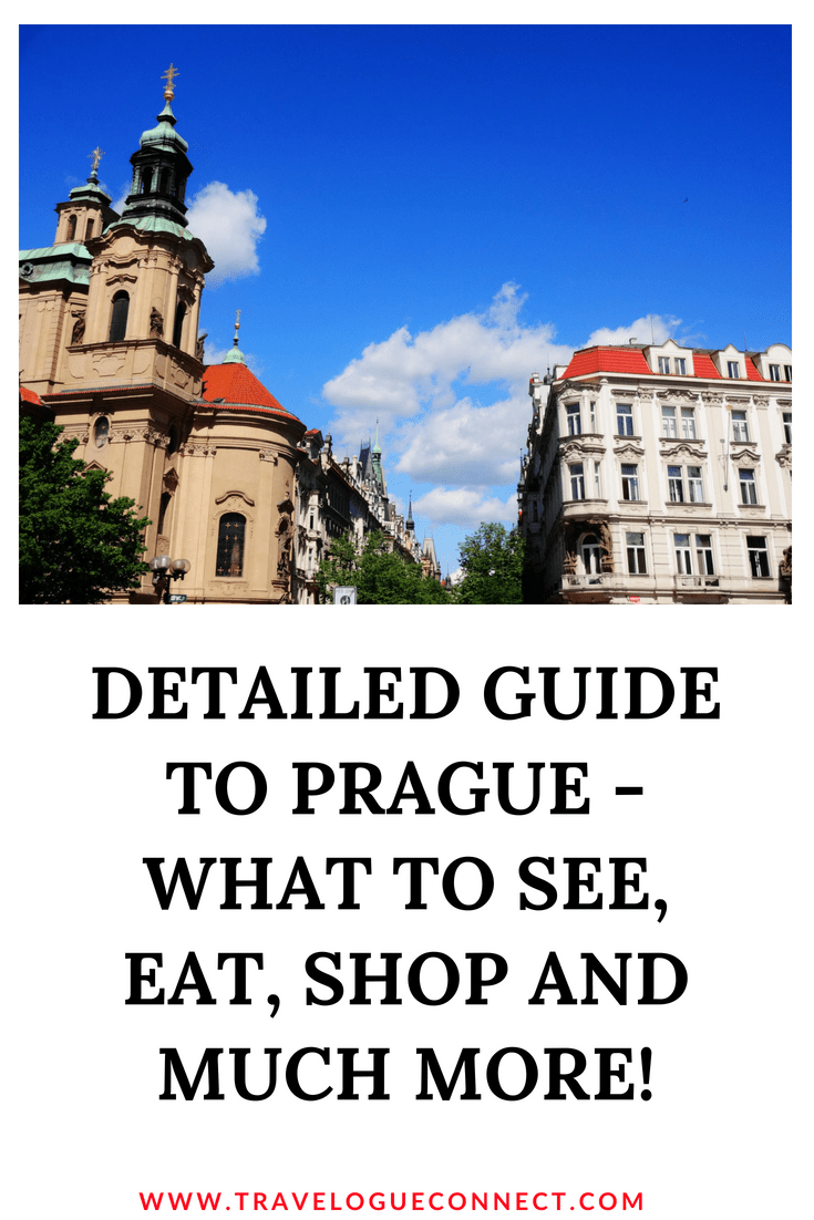 A Complete City Guide to Prague - Ultimate Itinerary and Best Places To Visit