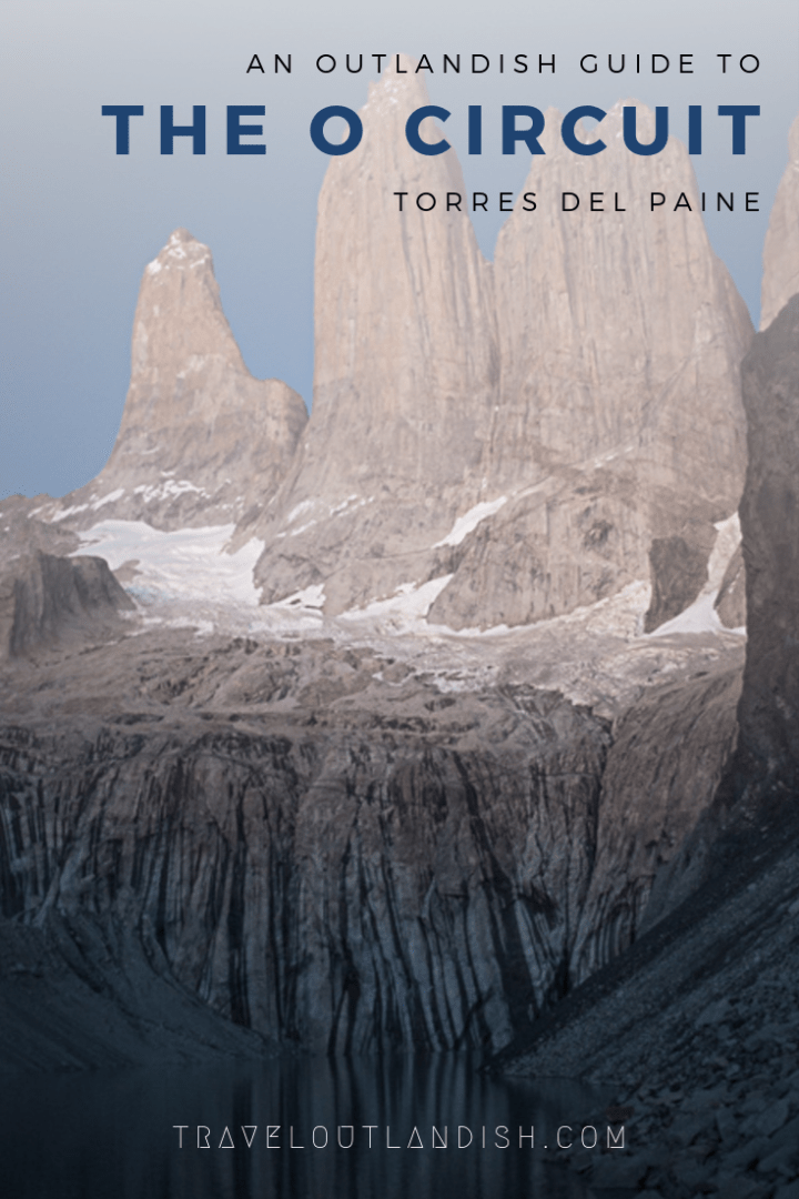 Looking for a backcountry experience in Torres del Paine? Here's a comparison of hiking the O Circuit to the W Trek with info on campsites and more.