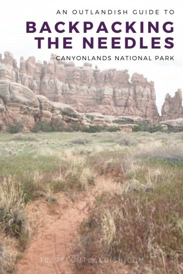 Looking for an adventure in one of the most rugged parks in Utah? Here's everything you need to know for backpacking in Canyonlands' Needles District like suggested routes, campsite descriptions, how to apply for backpacking permits, and more.
