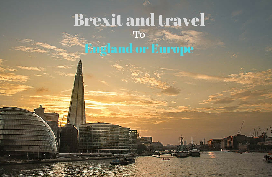 Brexit and travel to England or Europe