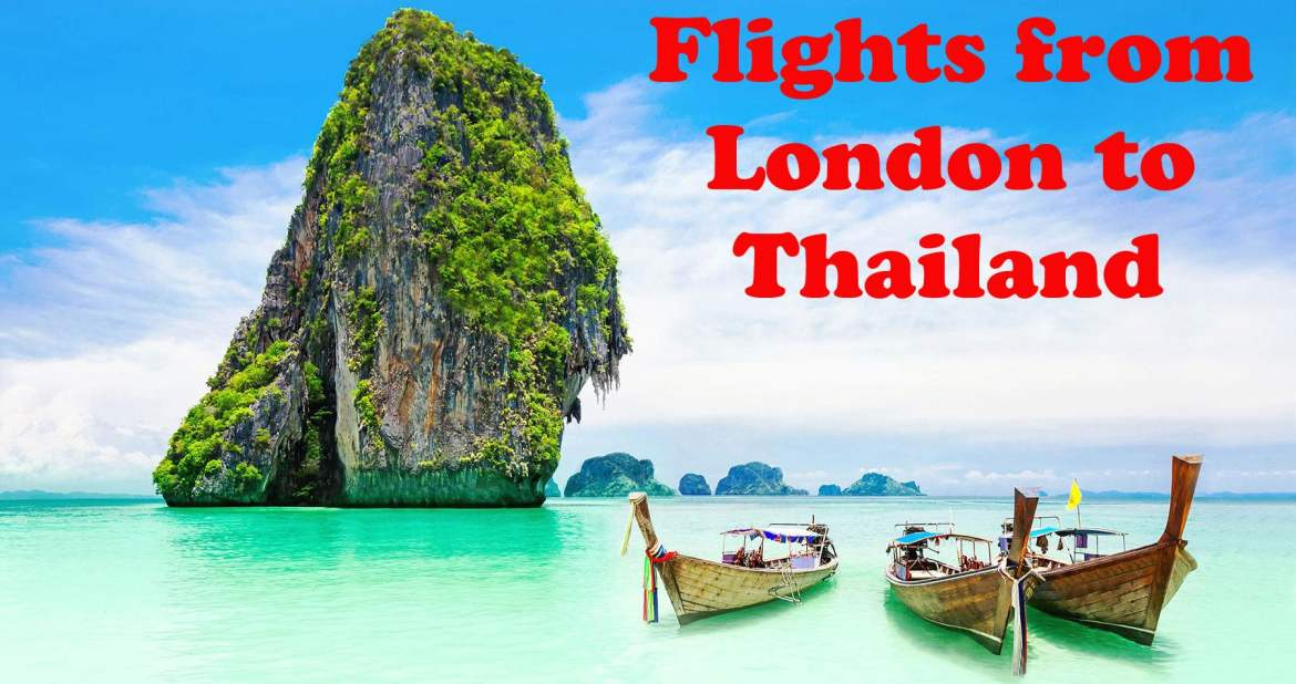 Flights from London to Thailand