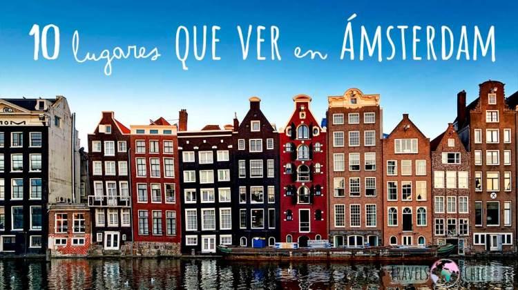 10 lugares que ver en Ámsterdam en 3 días
