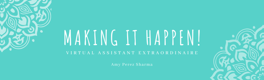 Making it Happen Banner - Virtual Assistant Extraordinaire