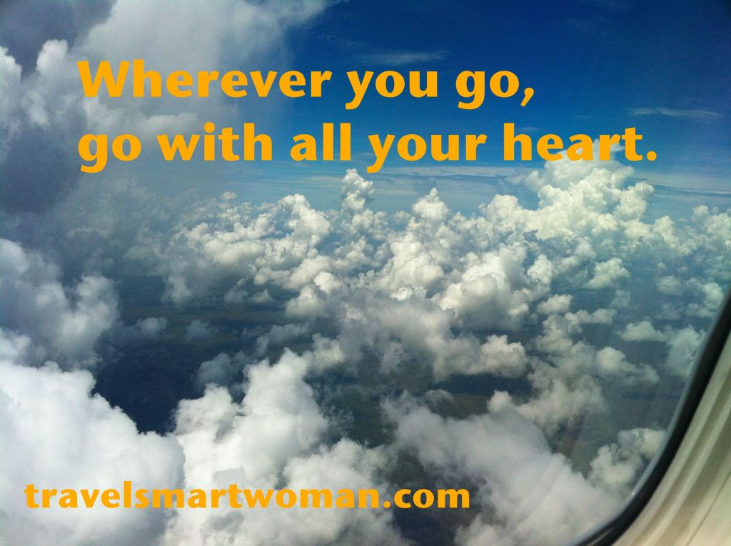 Quote: Wherever you go...