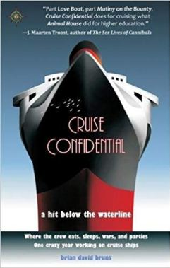"""""""Cruise Confidential"""" is entertaining...and enlightening!"""