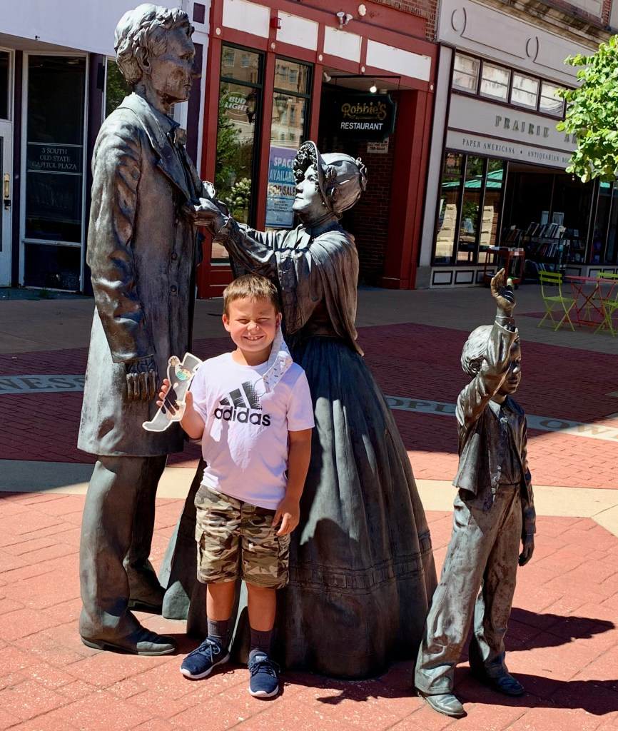 There are Lincoln statues all over Springfield, IlL. Here is Lincoln and his family, outs side the Visit Springfield headquarters.