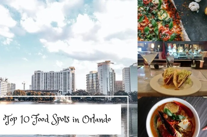 Top 10 Food Spots in Orlando