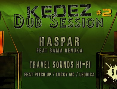 Kedez Dub Session #2