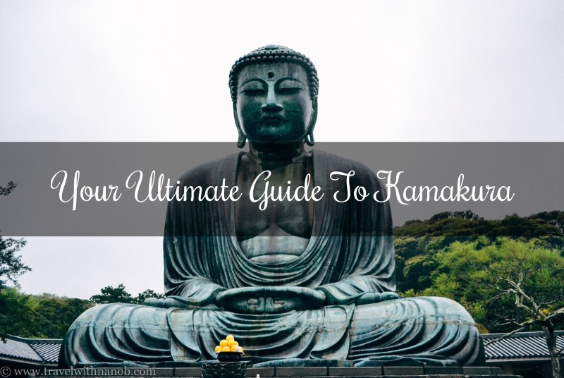Kamakura Guide on www.travelwithnanob.com