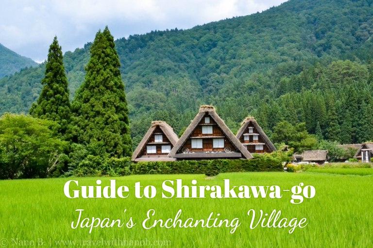 Guide to Shirakawa-go, Japan's Enchnating Village on www.travelwithnanob.com