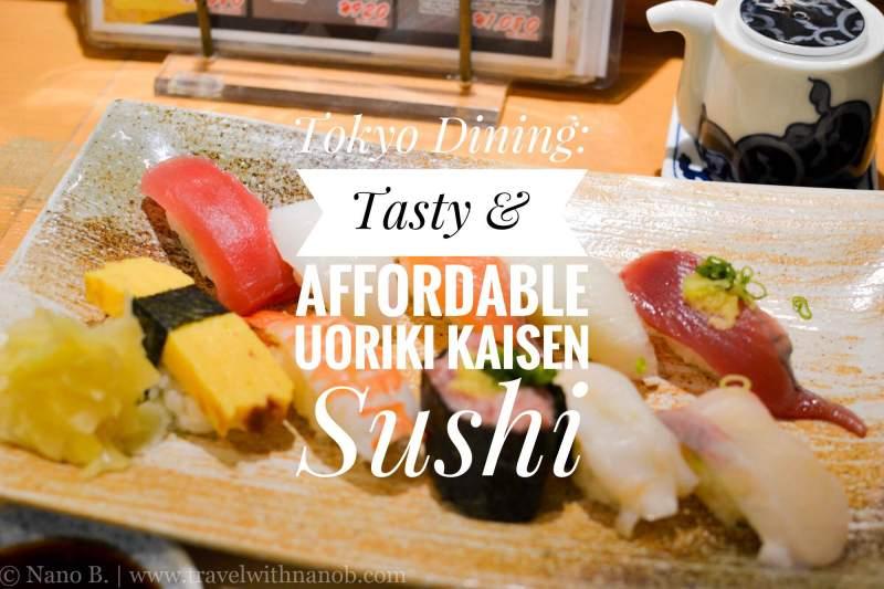 tokyos-delectable-affordable-sushi-at-uoriki-kaisen-sushi-review-on-www-travelwithnanob-com