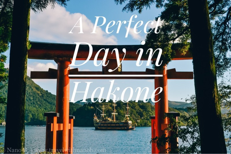 a-perfect-day-in-hakone-on-www-travelwithnanob-com