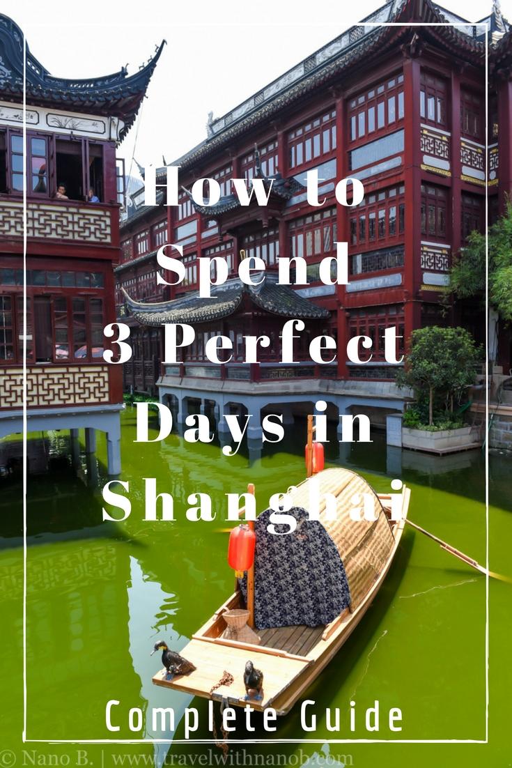 Shanghai 3 Day Itinerary on www.travelwithnanob.com _